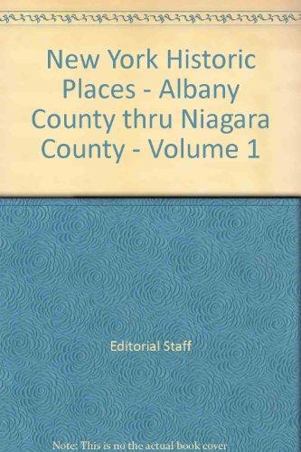 9780742647589: New York Historic Places - Albany County thru Niagara County - Volume 1