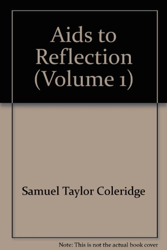 9780742683631: Aids to Reflection (Volume 1)