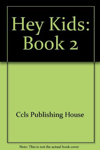 9780742807938: Hey, Kids: Student Book 2