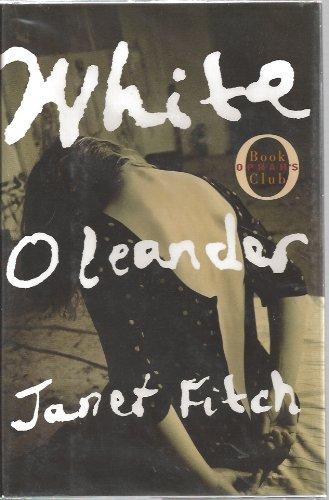 9780742907317: White Oleander : A Novel