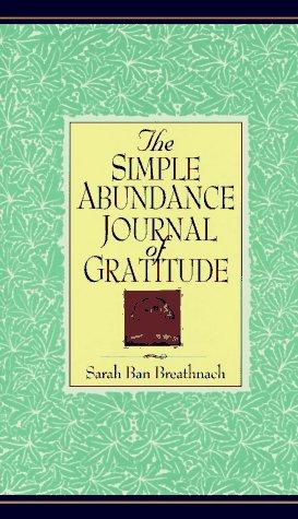 9780742912571: Simple Abundance Journal of Gratitude [Gebundene Ausgabe] by Breathnach, Sara...