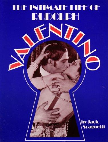 Intimate Life of Rudolph Valentino: Scagnetti,Jack