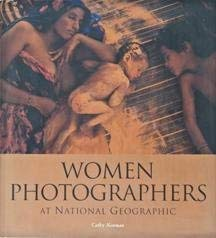 9780743200004: Women Photographers at National Geographic