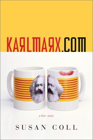 karlmarx. com: A Love Story: Coll, Susan