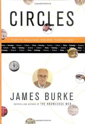 9780743200080: Circles : Fifty Roundtrips Through History, Technology, Science, Culture...