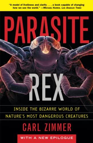 9780743200110: Parasite Rex: Inside the Bizarre World of Nature's Most Dangerous Creatures