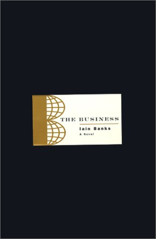 9780743200141: The Business: A Novel