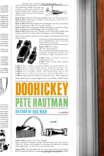Doohickey: A Novel: Hautman, Pete