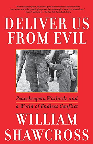 9780743200288: Deliver Us from Evil: Peacekeepers, Warlords and a World of Endless Conflict