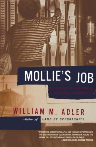 Mollie's Job: A Story of Life and Work on the Global Assembly Line: Adler, William M.
