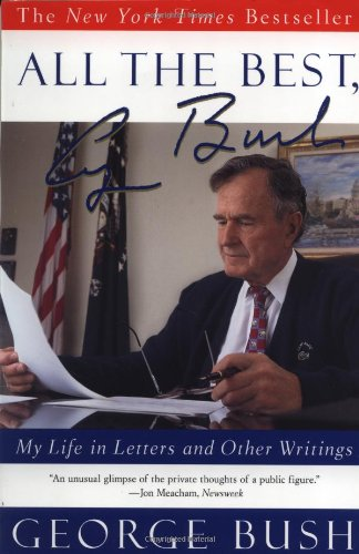 9780743200417: All the Best, George Bush: My Life in Letters and Other Writings