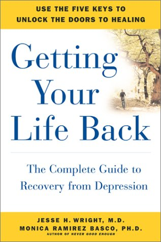9780743200493: Getting Your Life Back: The Complete Guide to Recovery from Depression