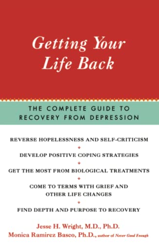 9780743200509: Getting Your Life Back: The Complete Guide to Recovery from Depression