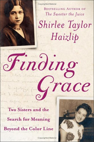 9780743200530: Finding Grace: Two Sisters and the Search for Meaning Beyond the Color Line