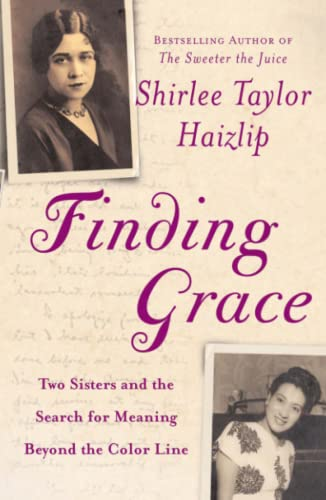 9780743200547: Finding Grace: Two Sisters and the Search for Meaning Beyond the Color Line