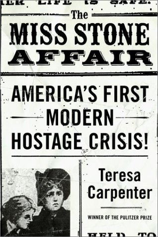 9780743200554: The Miss Stone Affair: America's First Modern Hostage Crisis