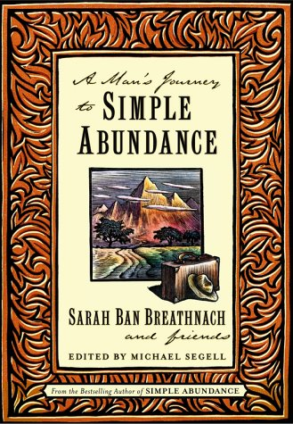 9780743200615: A Man's Journey to Simple Abundance