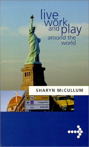 Live Work and Play Around the World: McCullum, Sharyn