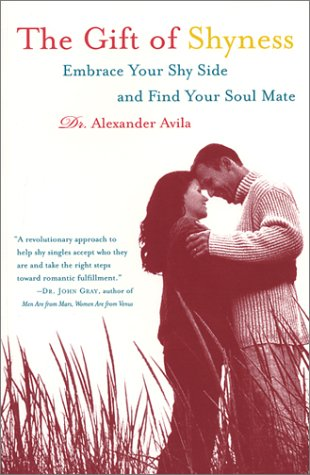 9780743200752: The Gift of Shyness: Embrace Your Shy Side and Find Your Soul Mate