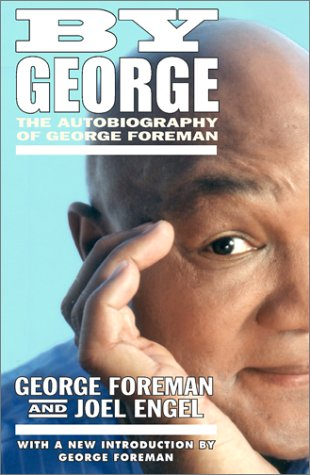 9780743201124: By George: The Autobiography of George Foreman (A touchstone book)