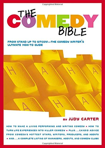 9780743201254: Comedy Bible: From Stand-Up to Sitcom--The Comedy Writer's Ultimate How to Guide