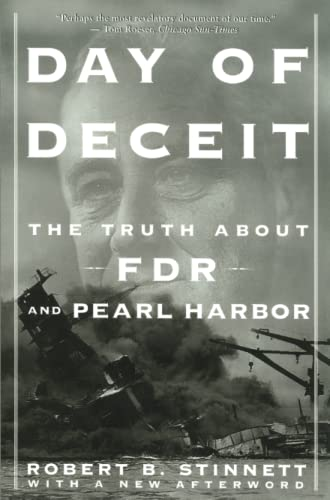 9780743201292: Day of Deceit: The Truth About FDR and Pearl Harbor