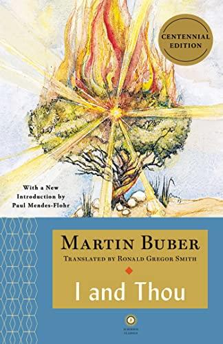 I and Thou: Buber, Martin (Smith,