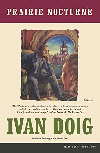 Prairie Nocturne: A Novel: Doig, Ivan