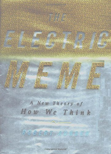 9780743201506: The Electric Meme: A New Theory of How We Think