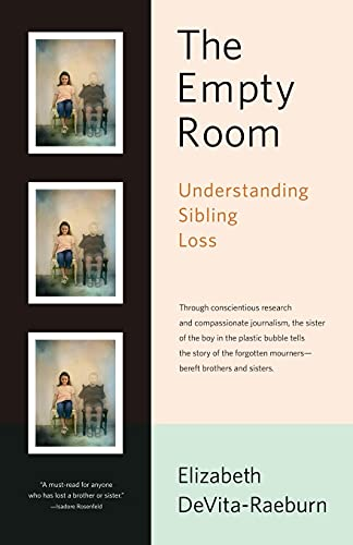 9780743201520: The Empty Room: Understanding Sibling Loss