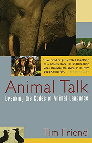 9780743201582: Animal Talk: Breaking the Codes of Animal Language