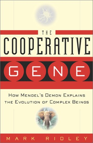 9780743201612: The Cooperative Gene: How Mendel's Demon Explains the Evolution of Complex Beings