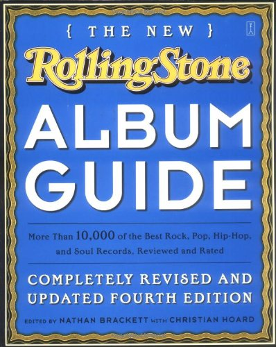 The New Rolling Stone Album Guide (Completely: Nathan Brackett (Editor);