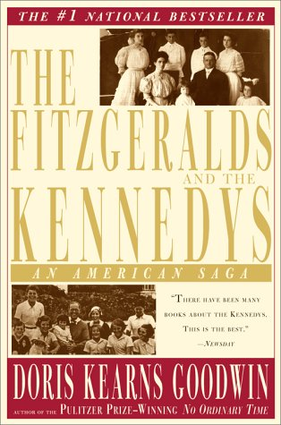 9780743201759: The Fitzgeralds And The Kennedys: An American Saga