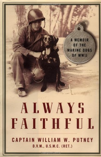 9780743201988: Always Faithful: A Memoir of the Marine Dogs of WWII