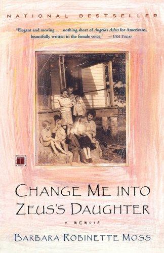 9780743202190: Change Me Into Zeus's Daughter: A Memoir (A Touchstone book)
