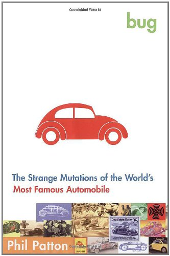 9780743202428: Bug: The Strange Mutations of the World's Most Famous Automobile