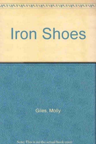 9780743202466: Iron Shoes Signed Ed: A Novel