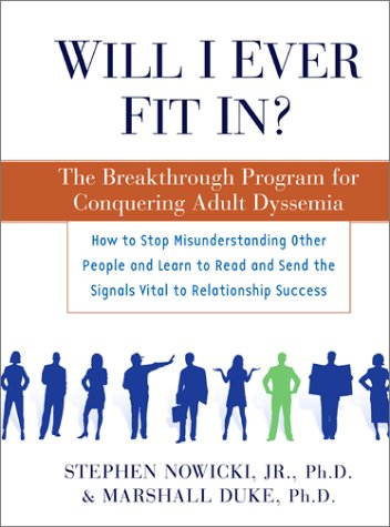9780743202596: Will I Ever Fit In?: The Breakthrough Program for Conquering Adult Dyssemia