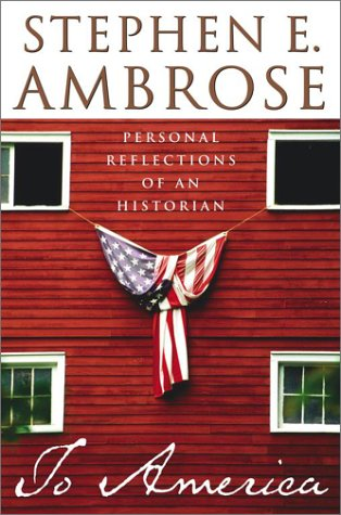 9780743202756: To America: Personal Reflections of an Historian
