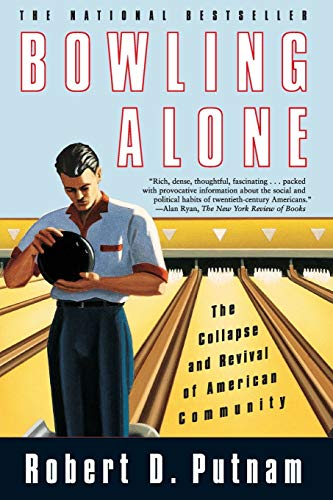 9780743203043: Bowling Alone: The Collapse And Revival Of American Community