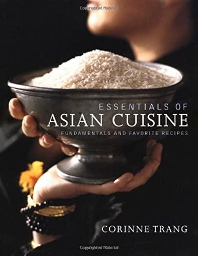 9780743203128: Essentials of Asian Cuisine: Fundamentals and Favorite Recipes