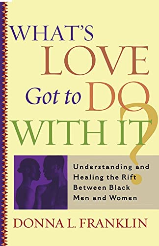 What's Love Got to Do With It?: Donna Franklin