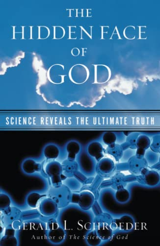 9780743203258: The Hidden Face of God: Science Reveals the Ultimate Truth