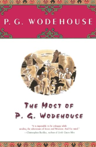 The Most of P.G. Wodehouse (Paperback): P G Wodehouse