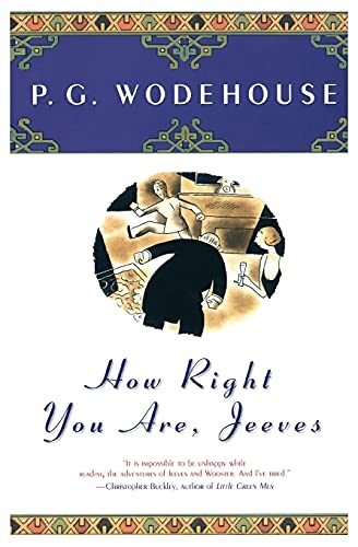How Right You Are, Jeeves: P. G. Wodehouse
