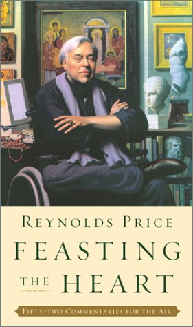 Feasting the Heart: Fifty-Two Commentaries for the Air: Price, Reynolds