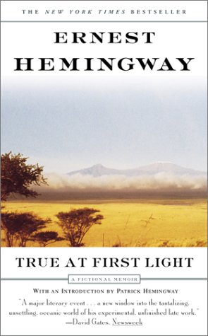 9780743203722: True at First Light (Us Edition)