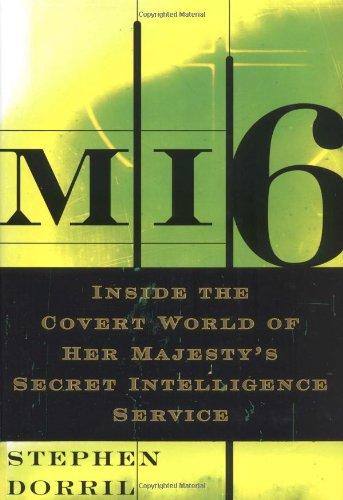 9780743203791: MI6: Inside the Covert World of Her Majesty's Secret Intelligence Service