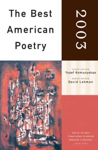 The Best American Poetry 2003: Yusef Komunyakaa